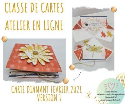 Atelier en ligne Stampin'Up ! carte diamant fevrier 21 version 1www.unjourdefete.fr